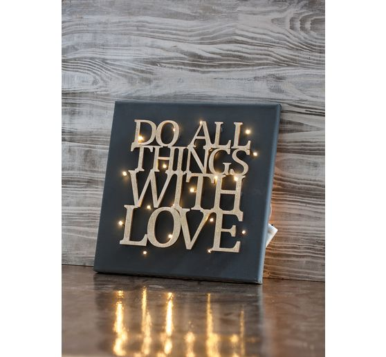 "Holzschrift ""Do all things with love"""