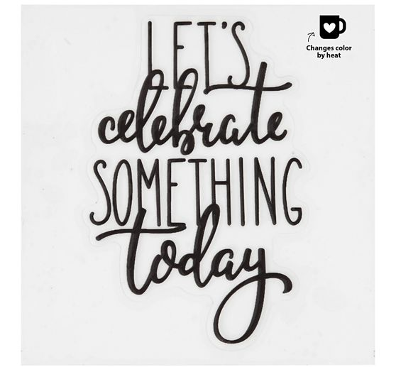 "Farbwechselsticker Glas und Porzellan ""Let`s celebrate something today"""